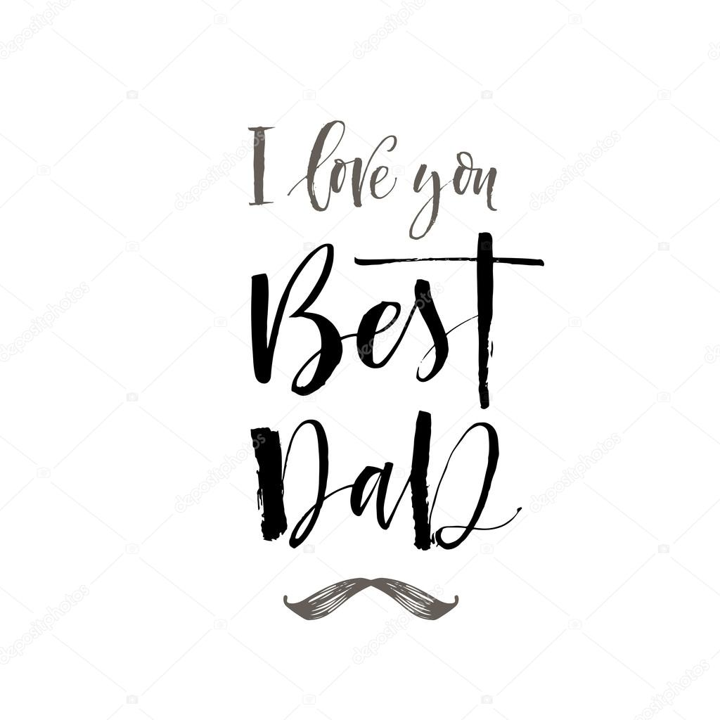 Download Dad in cursive   I love you Best Dad phrase. — Stock ...