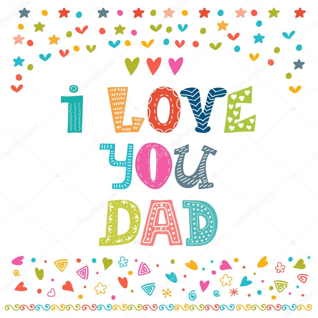 Download Images: love you dad   I love You Dad. Happy Father's Day ...