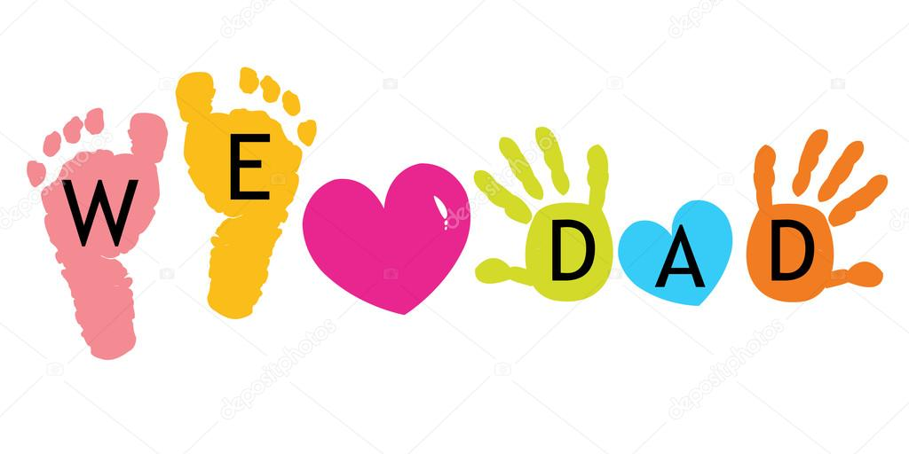 Download We Love Dad. Happy Father's day card. Baby foot prints ...
