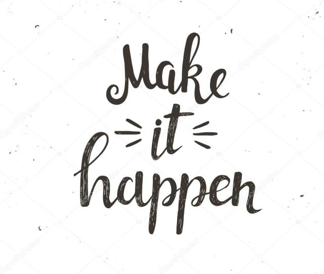 Make It Happen Typography Poster Stock Vector