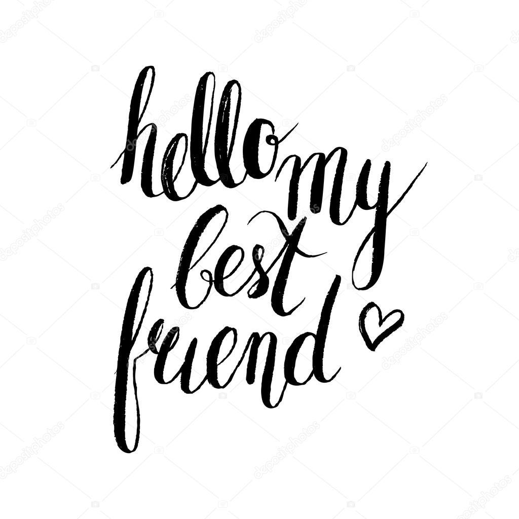 Hallo Mein Besten Freund Schriftzug