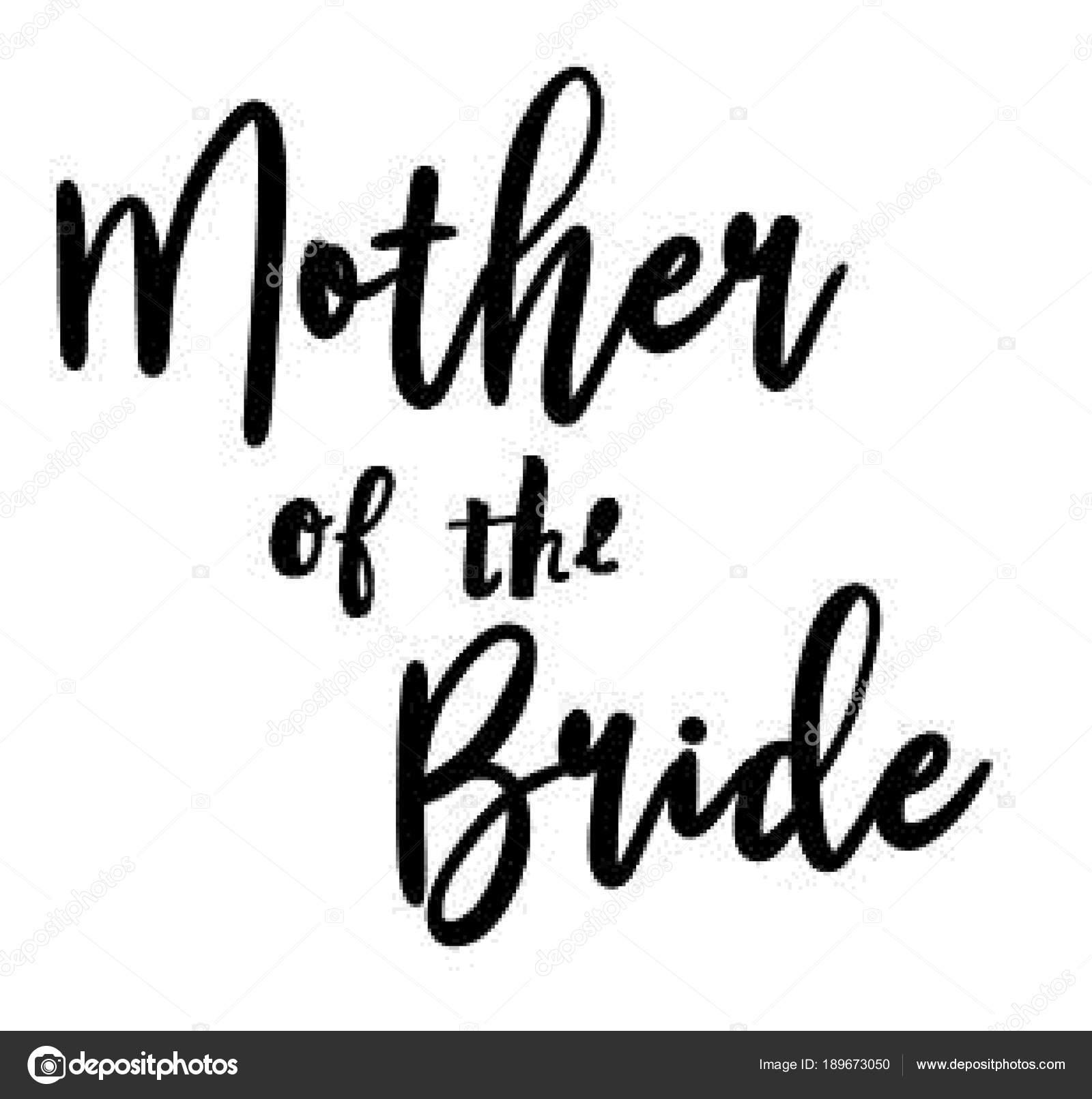 Mother Bride Text Black Use Wedding Invitations Wedding