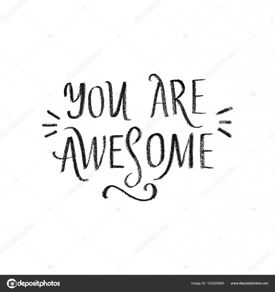 You Are Awesome Concept