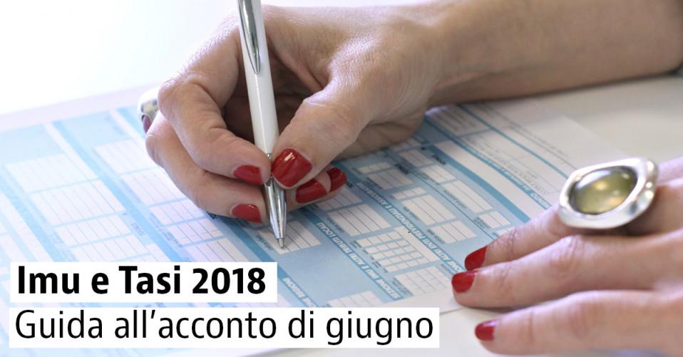 Imu E Tasi 2018 Tutto Sul Pagamento Della Prima Rata Di