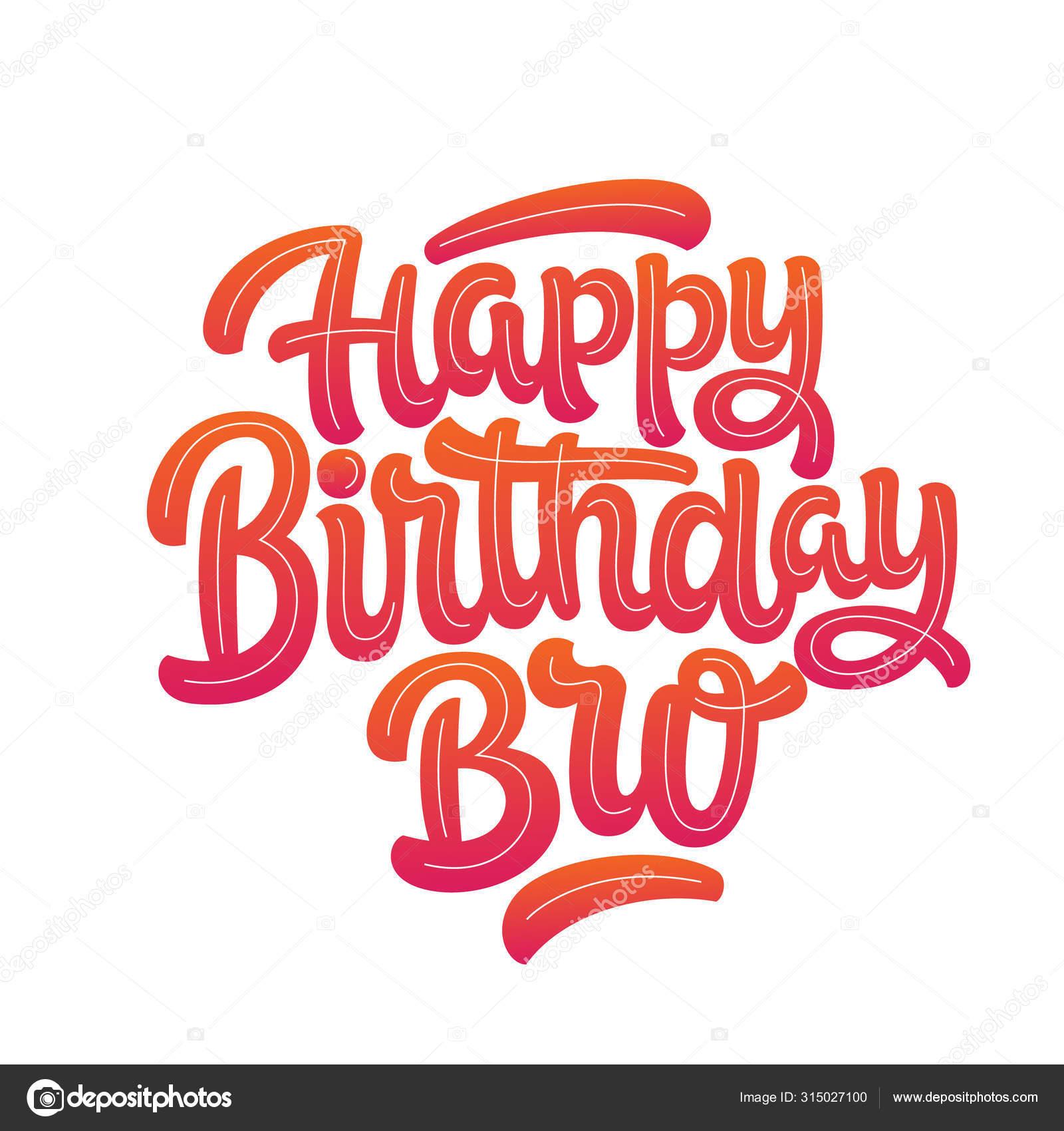 91 Happy Birthday Bro Vector Images Free Royalty Free Happy Birthday Bro Vectors Depositphotos