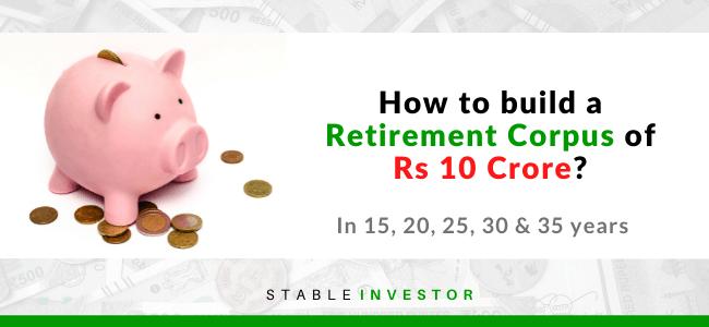 10 crore retirement India