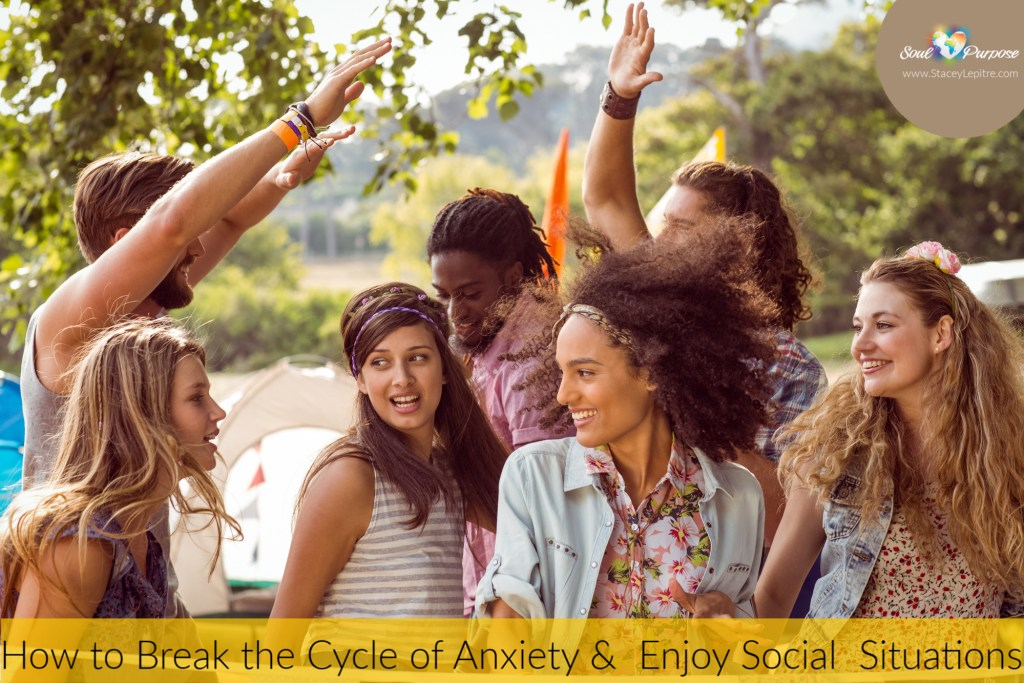 How to Break the Cycle of Anxiety and Enjoy Social Situations