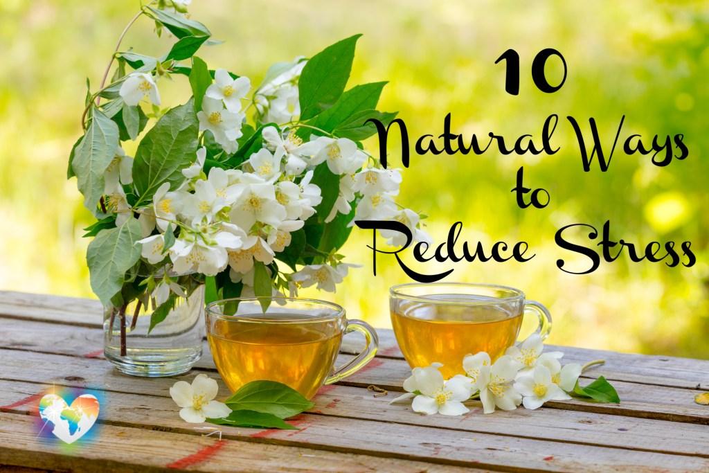 Natural Ways to Reduce Stress