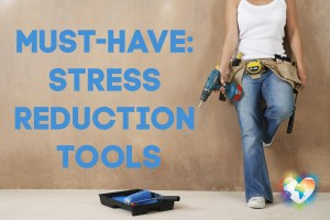 Stress Reduction Tools