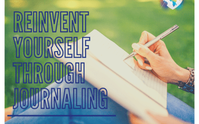 Reinvent Yourself Through Journaling