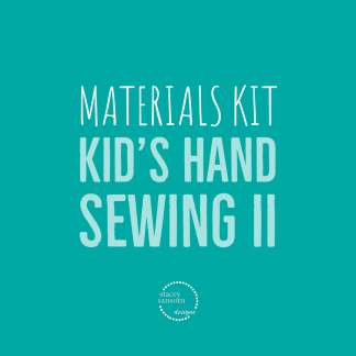 Materials Kit | Kid's Hand Sewing II | Stacey Sansom Designs