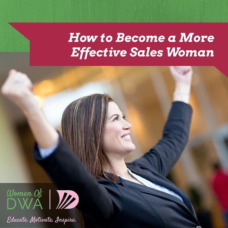 How to Become a More Effective Sales Woman