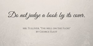 Do not judge a book by its cover.