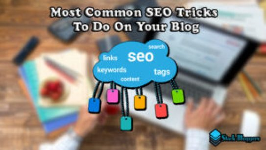 The best tricks to optimize your blog for being search engine friendly. Search engine optimization (SEO) tricks to do on your blog.