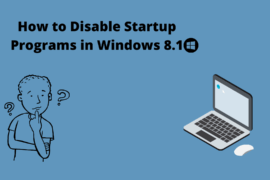 How to Disable Startup Programs in Windows 8.1
