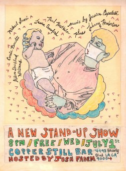 """a new stand-up show"" . 1/10 poster art by stacy elaine dacheux . 2015"