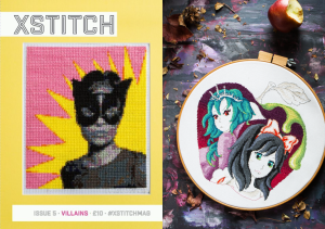 XStitch Mag Issue 05 | Heroes and Villains | Photo Editor Stacy Grant
