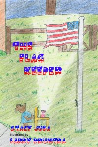 The Flag Keeper Fourth of July kids books