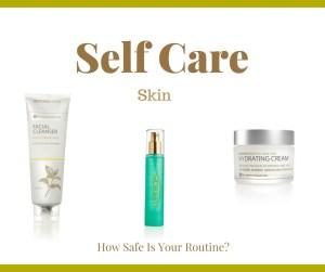 Self Care - Skin