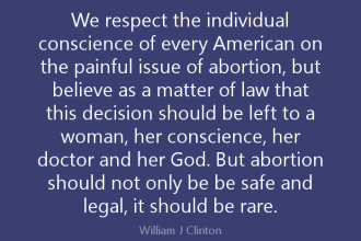 Safe Legal and Rare - Bill Clinton
