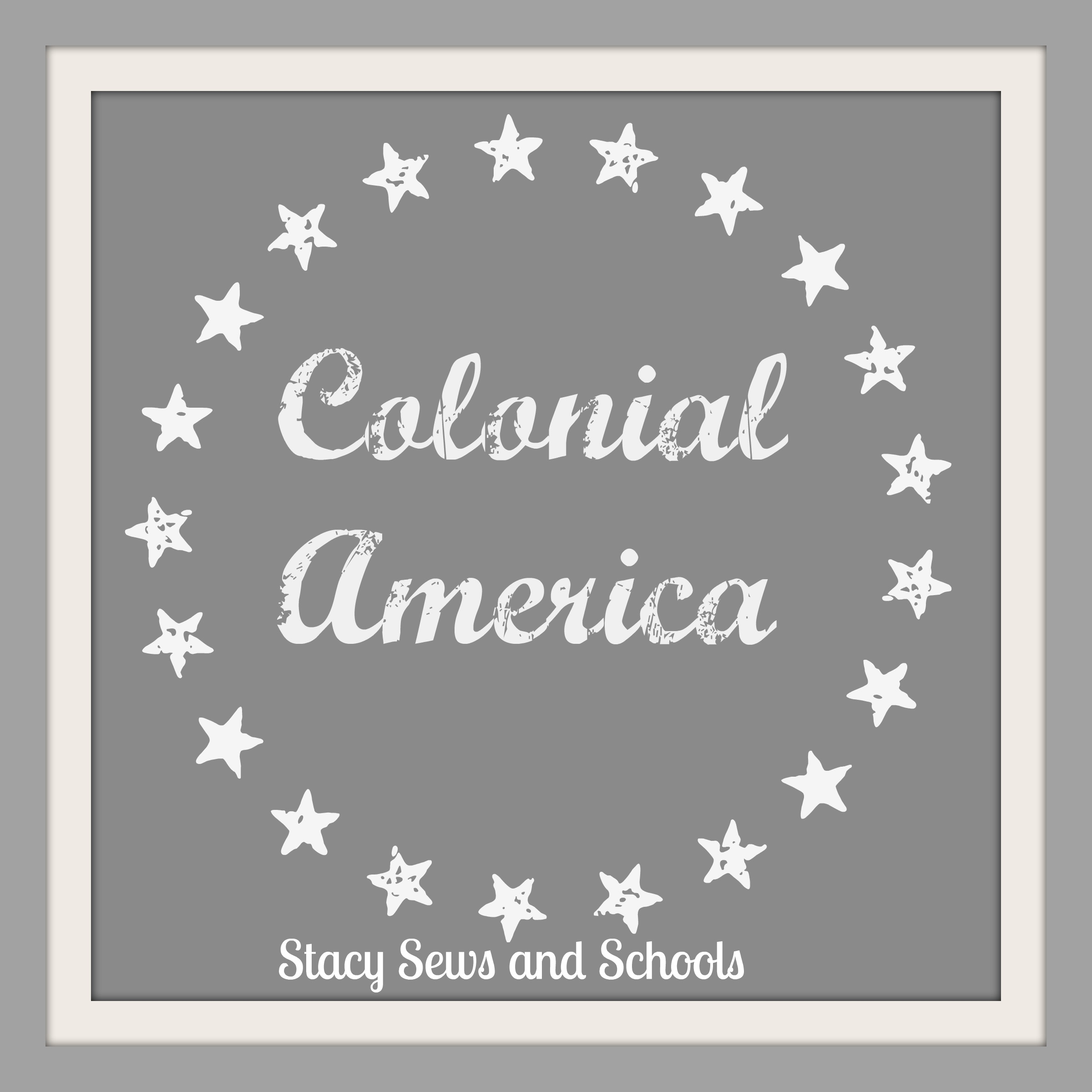 Stacy Sews And Schools Colonial America