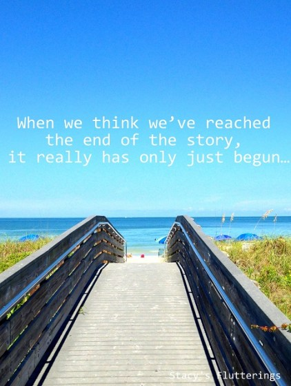 Reaching the end of the story quote