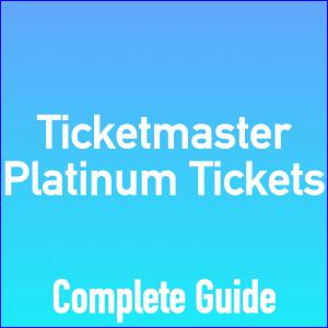 ticketmaster platinum tickets