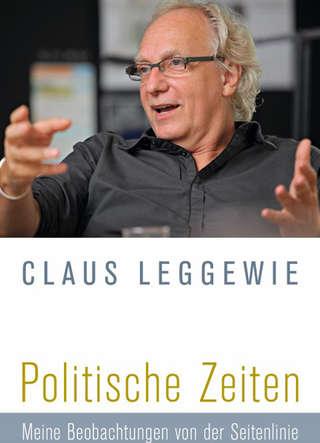 CB_T_Leggewie_Politische Zeiten.indd