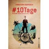 #10 Tage. Von Christoph Karrasch. Erd 188 K