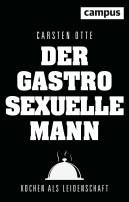 Cover von der gastrosexuelle Mann