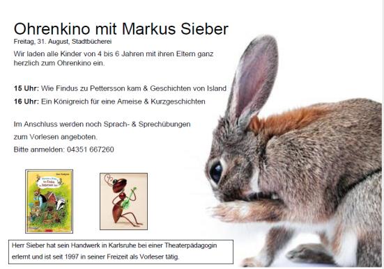 """Ohrenkino - eine veranstaltung für Kinder zwischen 4 und 6 Jahren. Um 15 Uhr wird """"Wie Findus zu Petterson kam"""" erzählt und um 16 Uhr """"Ein Königreich für eine Ameise"""". Um Anmeldung wird gebeten."""
