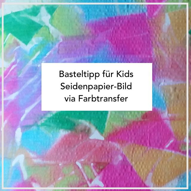 Basteln mit Kindern Seidenpapier Bild