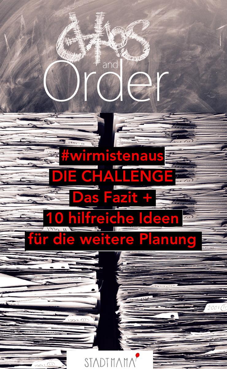 #wirmistenaus - die Challenge rund ums Ausmisten ist geschafft! Holt euch noch letzte Tipps und Ideen zum Ausmisten und für die weitere Planung!