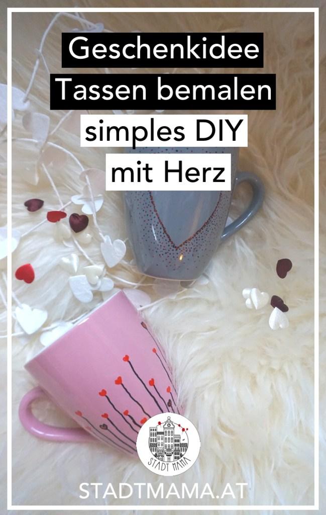 DU suchst noch ein schönes Geschenk zum Valentinstag oder Muttertag? Wie wäre es mit etwas ganz persönlichem? Tassen bemalen ist ganz einfach! Ich zeig es dir! #diy #basteln #mamablog #valentinstag #muttertag #stadtmama #mamablogger #mamablogger_at #mamablogger_de