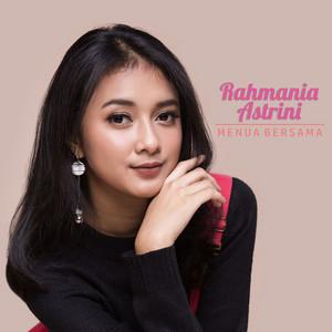 Rahmania Astrini - Menua Bersama