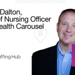 What Gretzky Can Teach Staffing Firms About Coaching Their Travel Nurses: An Interview with Health Carousel's CNO Earl Dalton