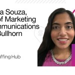"""We Don't Always Know What We Don't Know"": Vinda Souza, VP of Marketing Communications at Bullhorn on Diversity, Empowerment, and Not Being an A$$hole"
