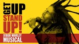 get up stand up bob marley musical