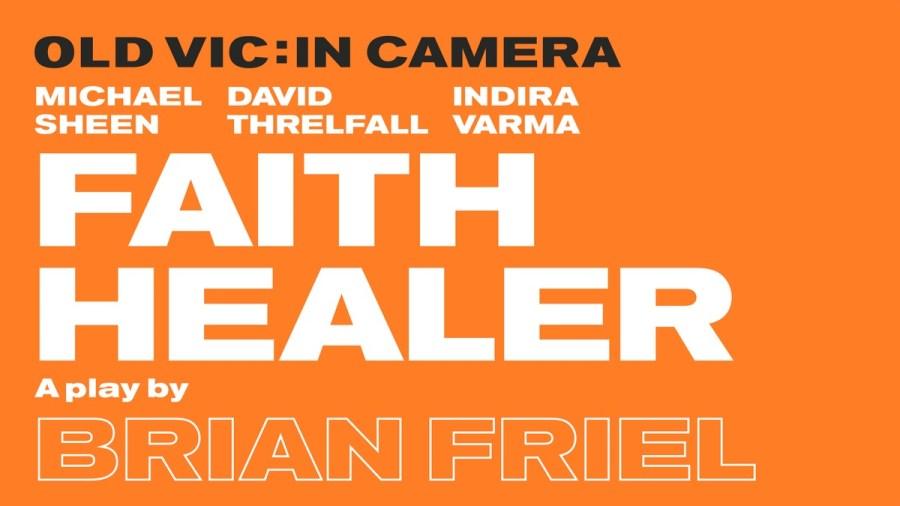 faith healer old vic
