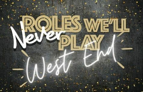 Roles We'll Never Play