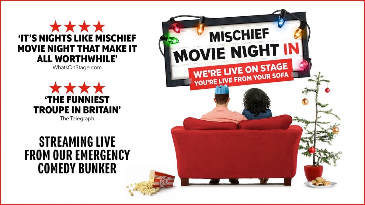 Mischief Movie Night In at 's Mischief Theatre