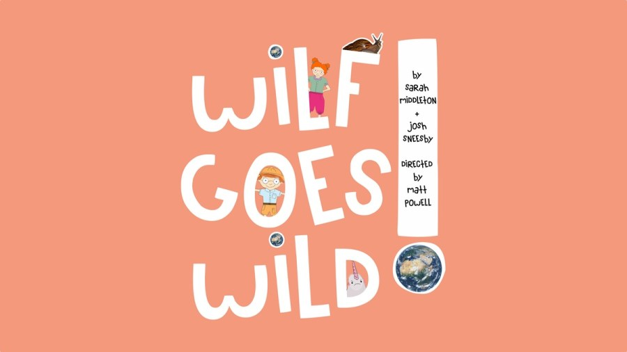 Wilf Goes Wild musical