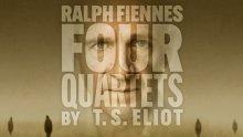 Ralph Fiennes Four Quartets