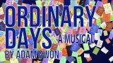 ordinary days musical