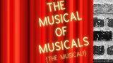 the musical of musicals the musical