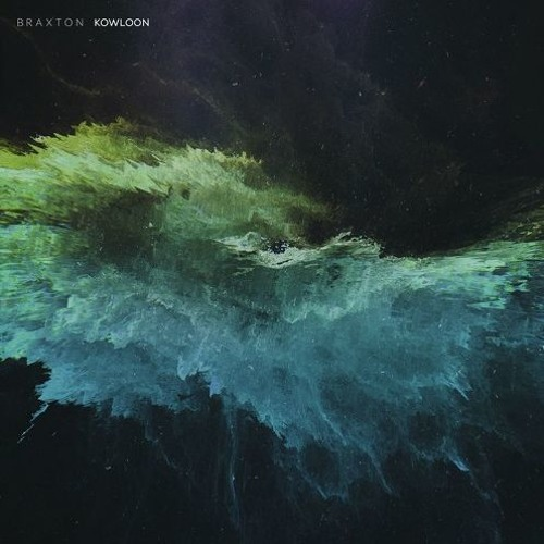 Audio: Braxton - 'Kowloon'