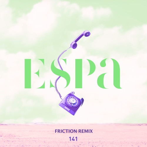 Audio: Espa - '141' (Friction Remix)