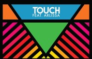 Audio: Tough Love - 'Touch' (ft Arlissa)