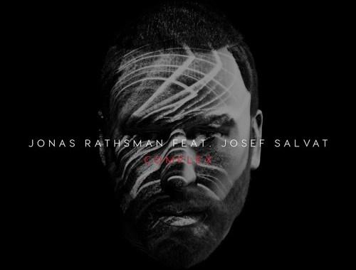 Audio: Jonas Rathsman - 'Complex' (ft Josef Salvat) (Serge Devant Remix)