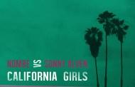 Audio: NoMBe vs Sonny Alven - 'California Girls'
